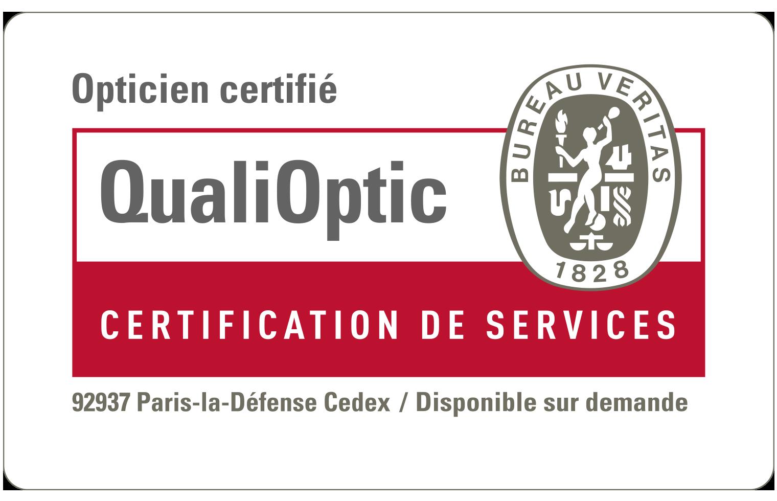 Nos magasins ont obtenu la certification Veritas QualiOptic.